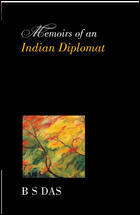 Memoirs Of An Indian Diplomat