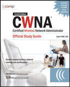 Cwna Certified Wireless Network Administrator Guide
