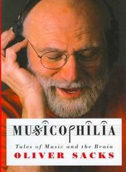 Musicophilia Tales Of Music And The Brain Hardcover