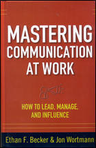 Mastering Communication At Work How To Lead Manage