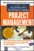 The McGraw-Hill 36-Hour Project Management Course