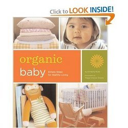 Organic Baby Simple Steps For Healthy Living Spiral-bound