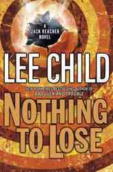 Nothing To Lose Jack Reacher No 12 Hardcover