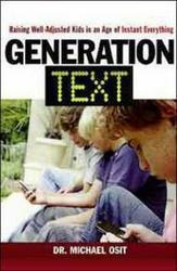 Generation Text Raising Well-Adjusted Kids