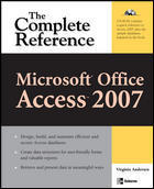 Microsoft Office Access 2007 The Complete Reference