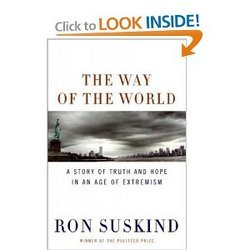 The Way Of The World A Story Of Truth And Hope In An Age Of Extremism