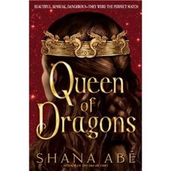 Queen Of Dragons the Drakon Book 3 Hardcover