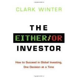 The Either/Or Investor How To Succeed In Global Investing