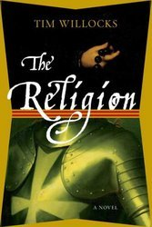 The Religion A Novel Hardcover
