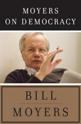 Moyers On Democracy Hardcover