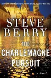 The Charlemagne Pursuit A Novel Hardcover
