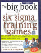 The Big Book Of Six Sigma Training Games