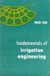 Fundamentals Of Irrigation Engineering