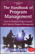 The Handbook Of Program Management