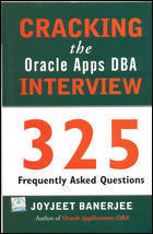 Cracking The Oracle Apps DBA Interview
