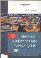 Television Audiences And Everyday Life