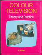 Colour Television - Theory And Practice
