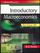 Economics For Class XII- Introductory Macroeconomics