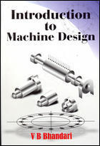 Introduction To Machine Design V Bhandari