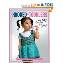 Hooked For Toddlers 20 Easy Crochet Projects Spiral-bound