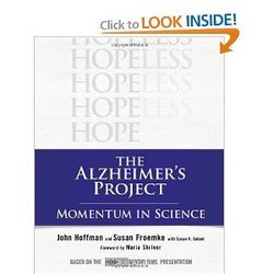 The Alzheimer s Project Momentum In Science Hardcover