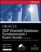 OCP Oracle 9i Database Fundamentals I Exam Guide